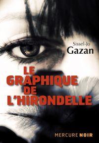 Le graphique de l'hirondelle | Gazan, Sissel-Jo. Auteur