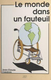 Le monde dans un fauteuil