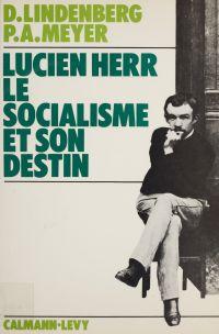 Lucien Herr : le socialisme...