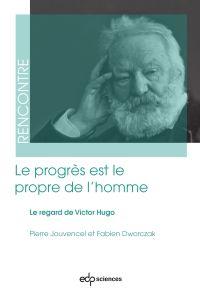 Le progrès est le propre de...