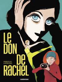 Le don de Rachel | Pandolfo, Anne-Caroline (1970-....). Auteur