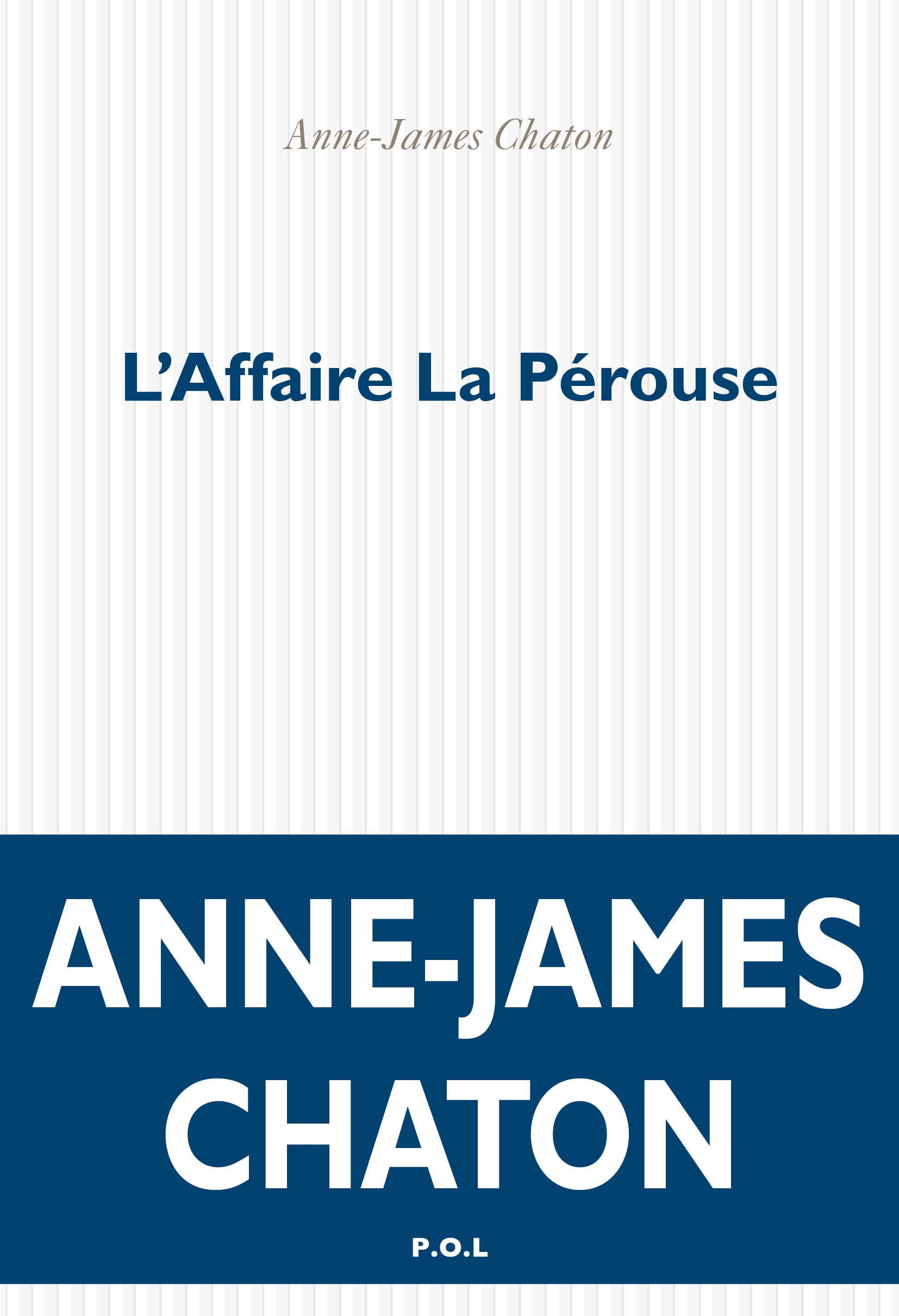 L'Affaire La Pérouse | Chaton, Anne-James