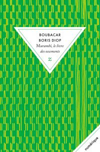 Murambi, le livre des ossements | Diop, Boubacar Boris (1946-....). Auteur