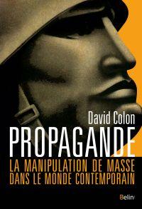 Image de couverture (Propagande. La manipulation de masse dans le monde contemporain)