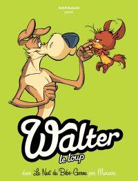 Walter Le Loup  - Tome 1 - Bébé Garou   Jose Luis Munuera, . Illustrateur