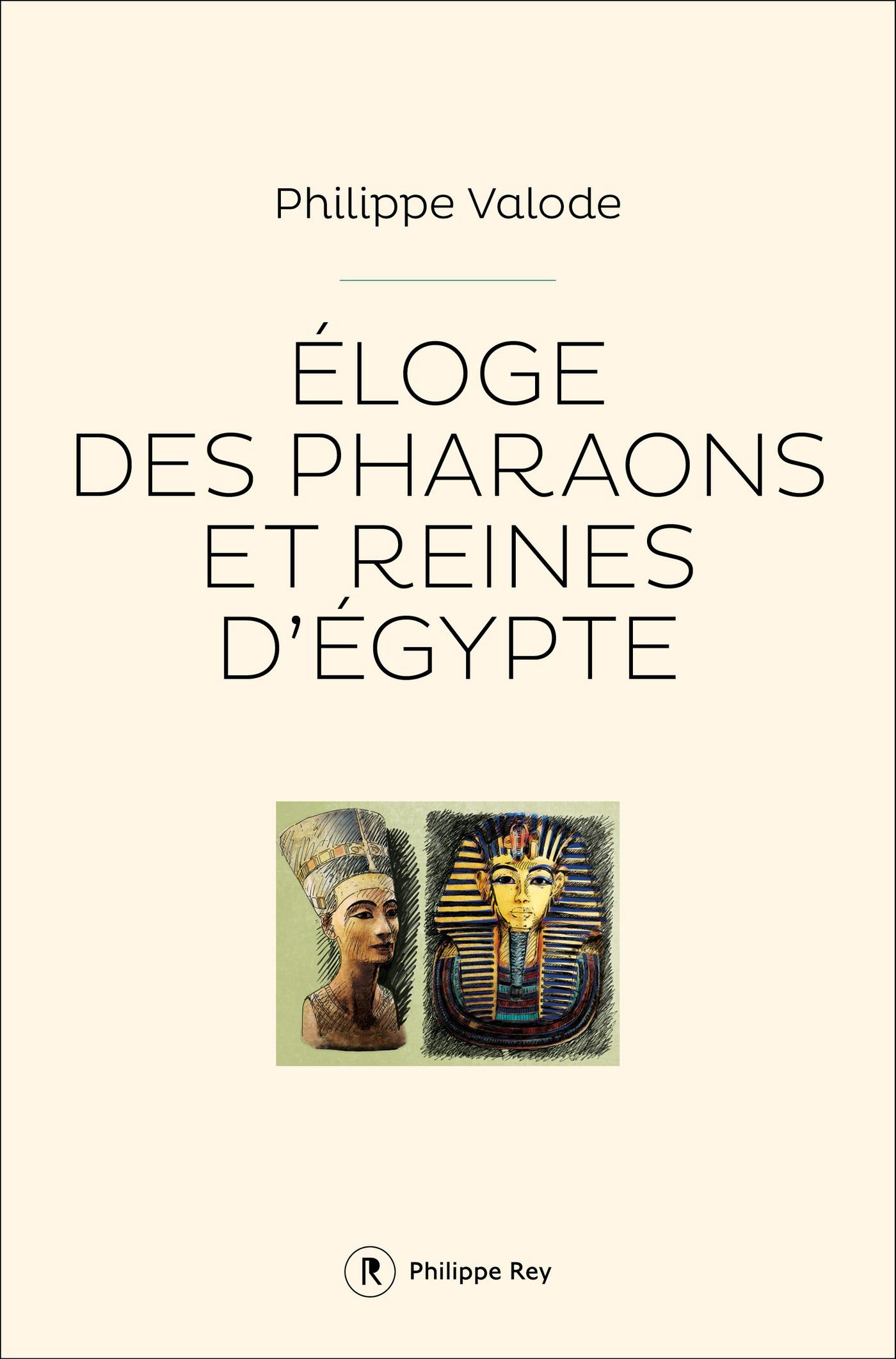 Eloge des pharaons et reine...