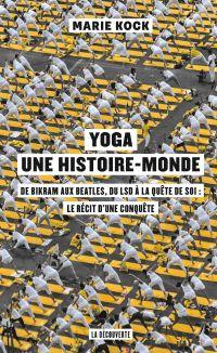 Yoga, une histoire-monde
