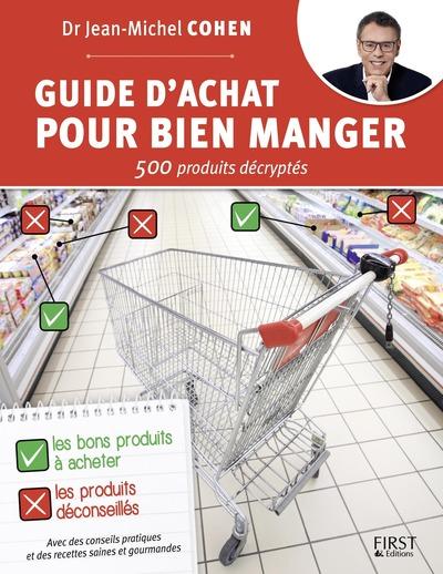 Guide d'achat pour bien manger - 500 produits décryptés | COHEN, Jean-Michel
