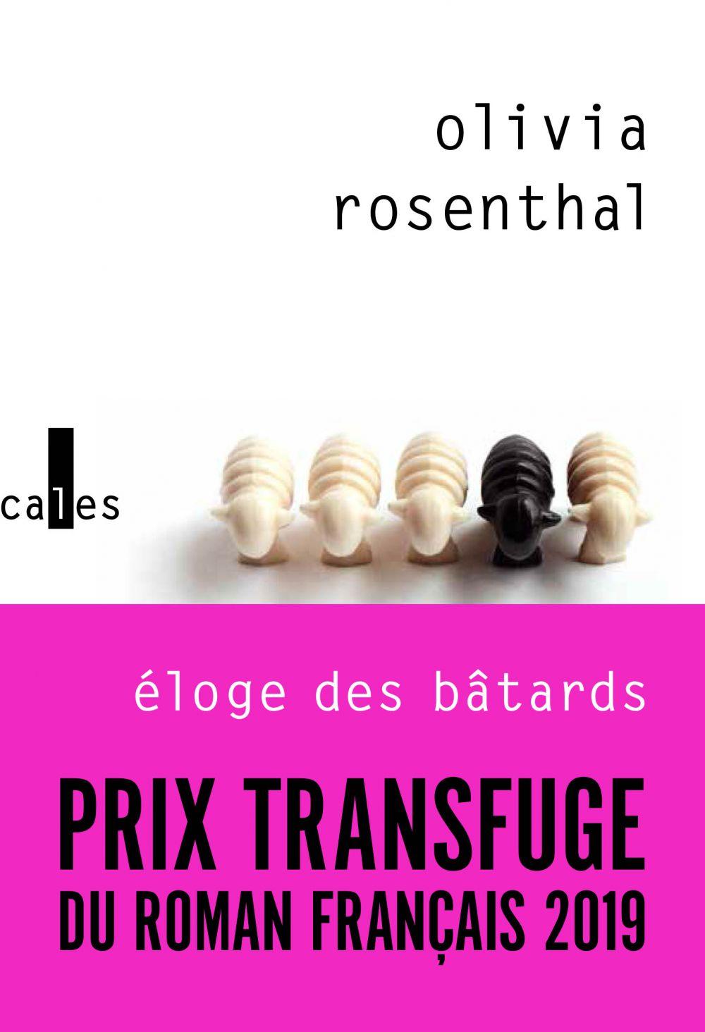 Éloge des bâtards | Rosenthal, Olivia. Auteur