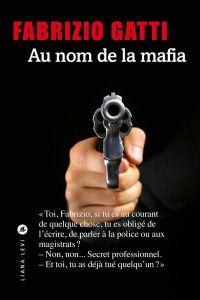 Au nom de la mafia