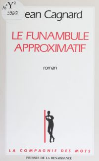 Le Funambule approximatif