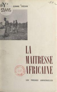 La maîtresse africaine