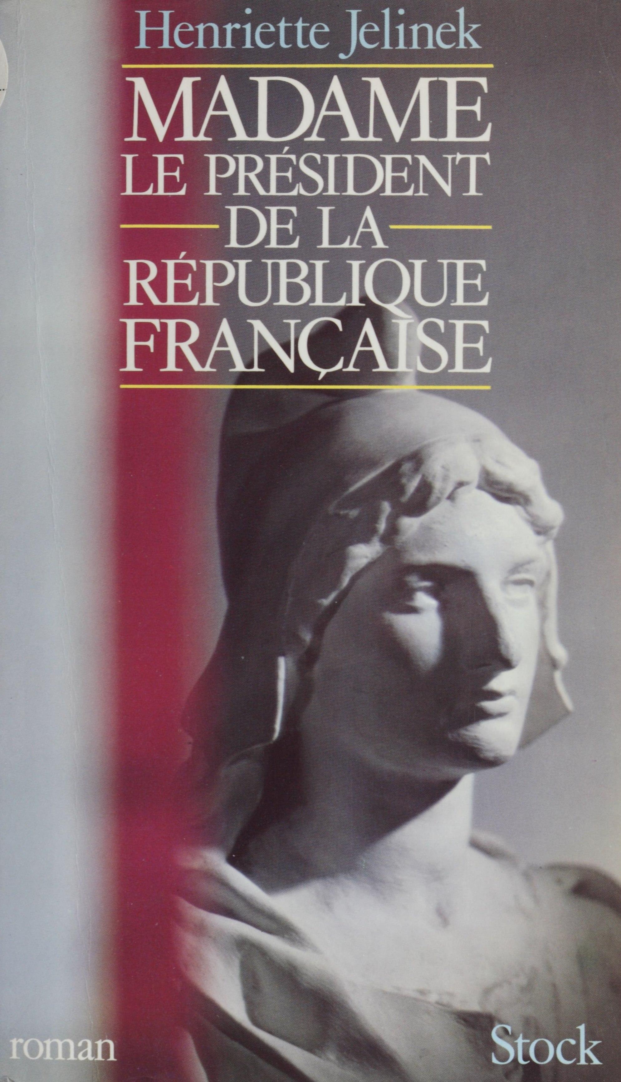 Madame le Président de la République française