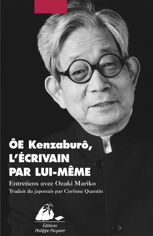 Oe Kenzaburô, l'écrivain par lui-même   Ôe, Kenzaburô (1935-....). Personne interviewée