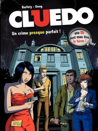 Cluedo - Tome 1 - Un crime presque parfait !