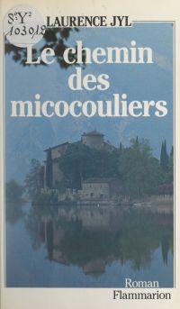 Le chemin des micocouliers
