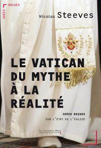 Le Vatican, du mythe à la r...