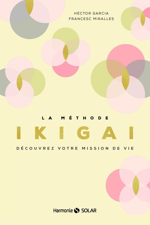La méthode Ikigai |