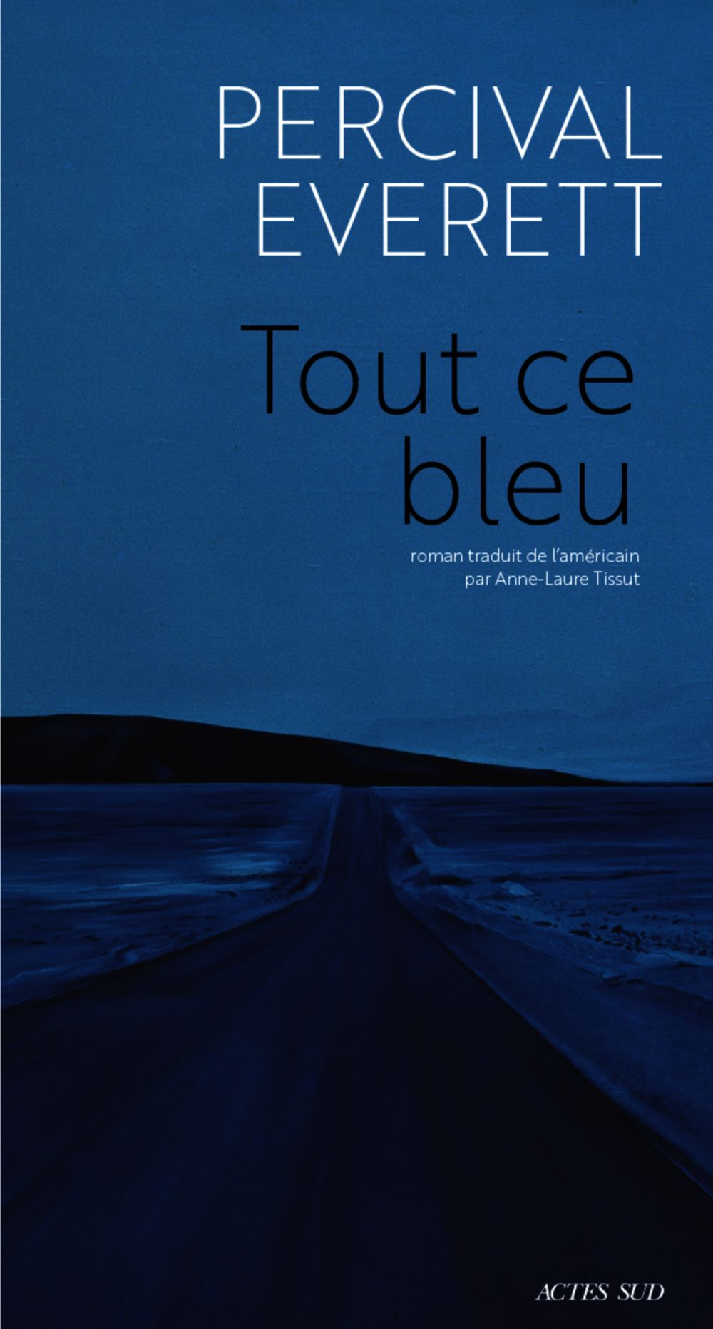 Tout ce bleu | Everett, Percival. Auteur