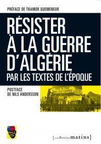 Résister la guerre d'Algéri...