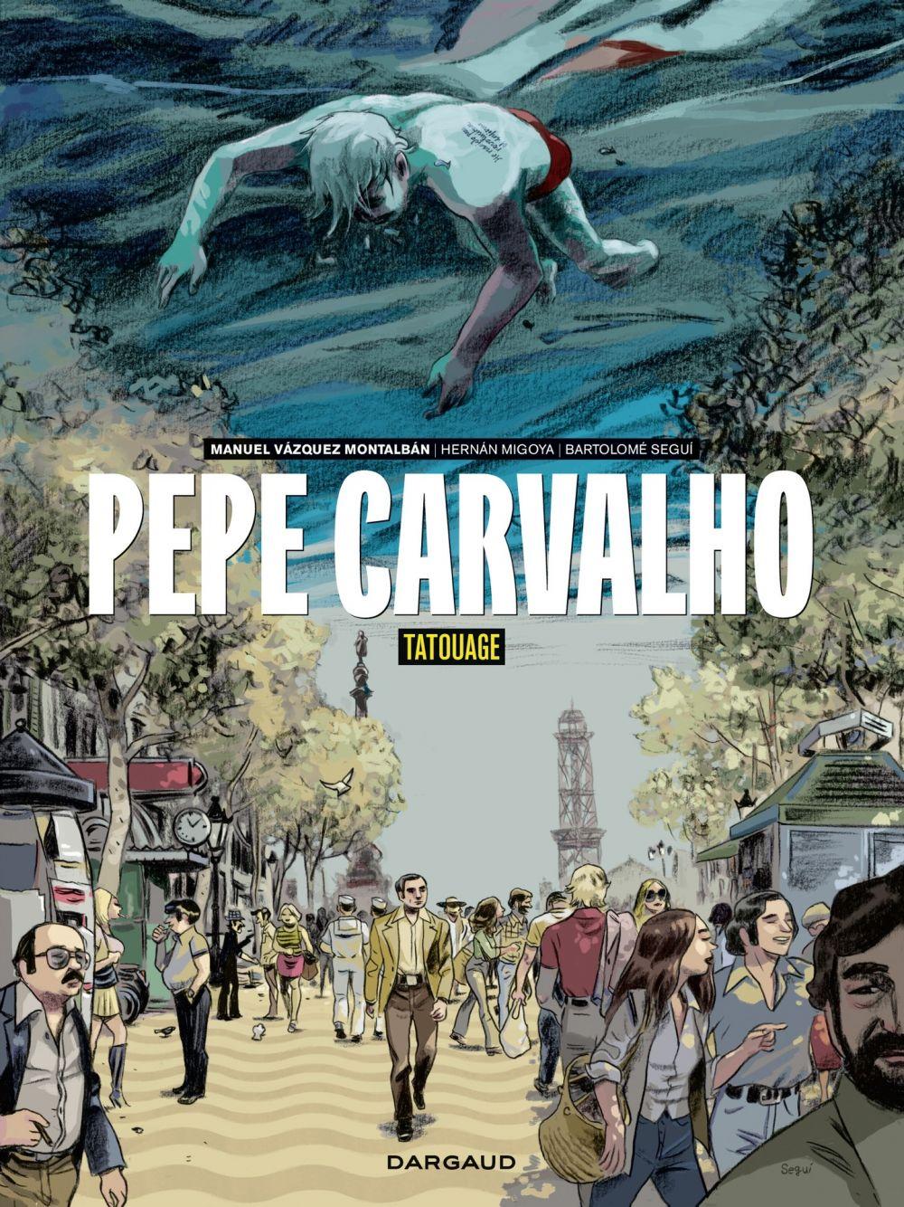 Pepe Carvalho - tome 1 | Vazquez Montalban, Manuel (1939-2003). Antécédent bibliographique