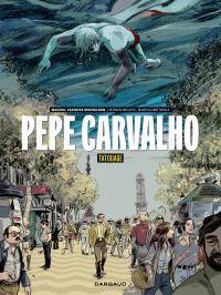 Pepe Carvalho - tome 1