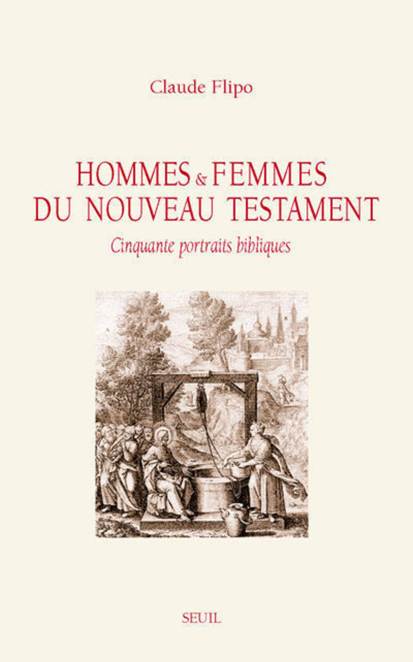 Hommes et Femmes du Nouveau Testament. Cinquante p