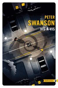 Vis-à-vis | Swanson, Peter. Auteur