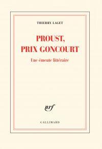 Proust, prix Goncourt. Une ...