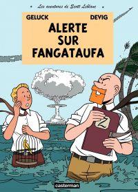 Image de couverture (Les aventures de Scott Leblanc (Tome 1) - Alerte sur Fangataufa)