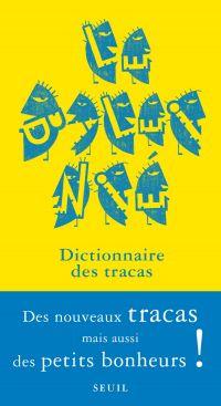 Le Baleinié 4. Dictionnaire des tracas (et des petits bonheurs)
