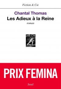 Les Adieux à la reine - Prix Femina 2002 | Thomas, Chantal (1945-....). Auteur