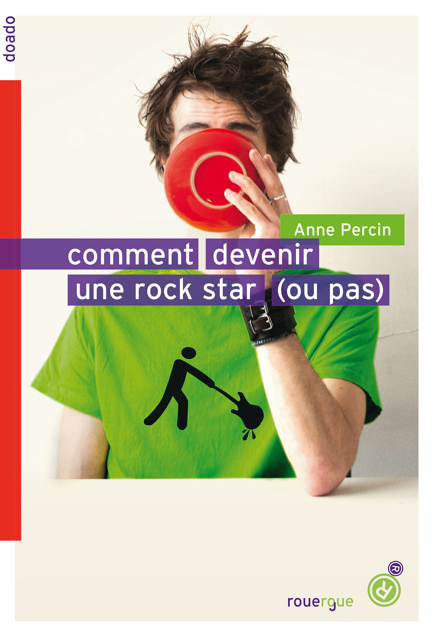 Comment devenir une rock star (ou pas) |