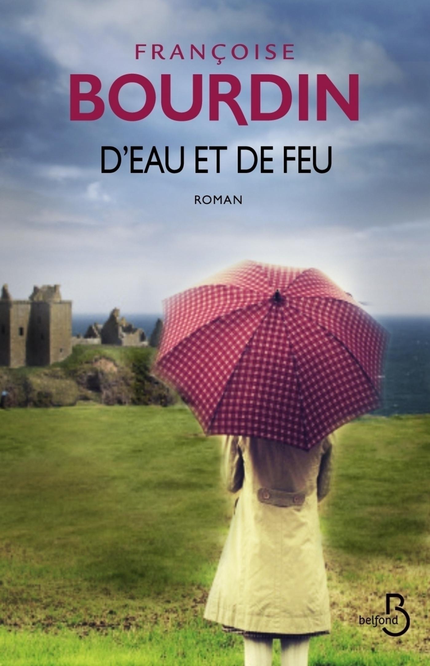 D'eau et de feu | BOURDIN, Françoise