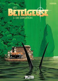 Betelgeuse Bd. 3Die Expedition