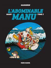 Manu - Tome 2 - L'abominabl...