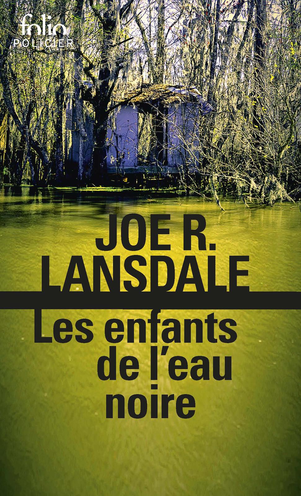 Les enfants de l'eau noire | Lansdale, Joe R.