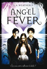 Angel (Tome 3) - Angel Fever