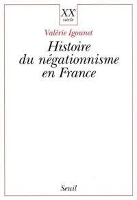 Histoire du négationnisme e...
