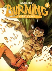 Burning Tattoo - Tome 3