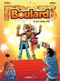 Boulard - Tome 6 - En mode star !