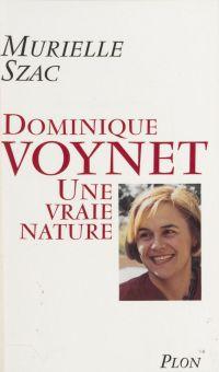 Dominique Voynet : une vrai...