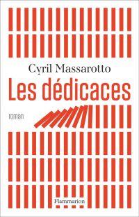 Les dédicaces | Massarotto, Cyril. Auteur