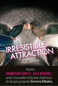 Irrésistible attraction. Ir...