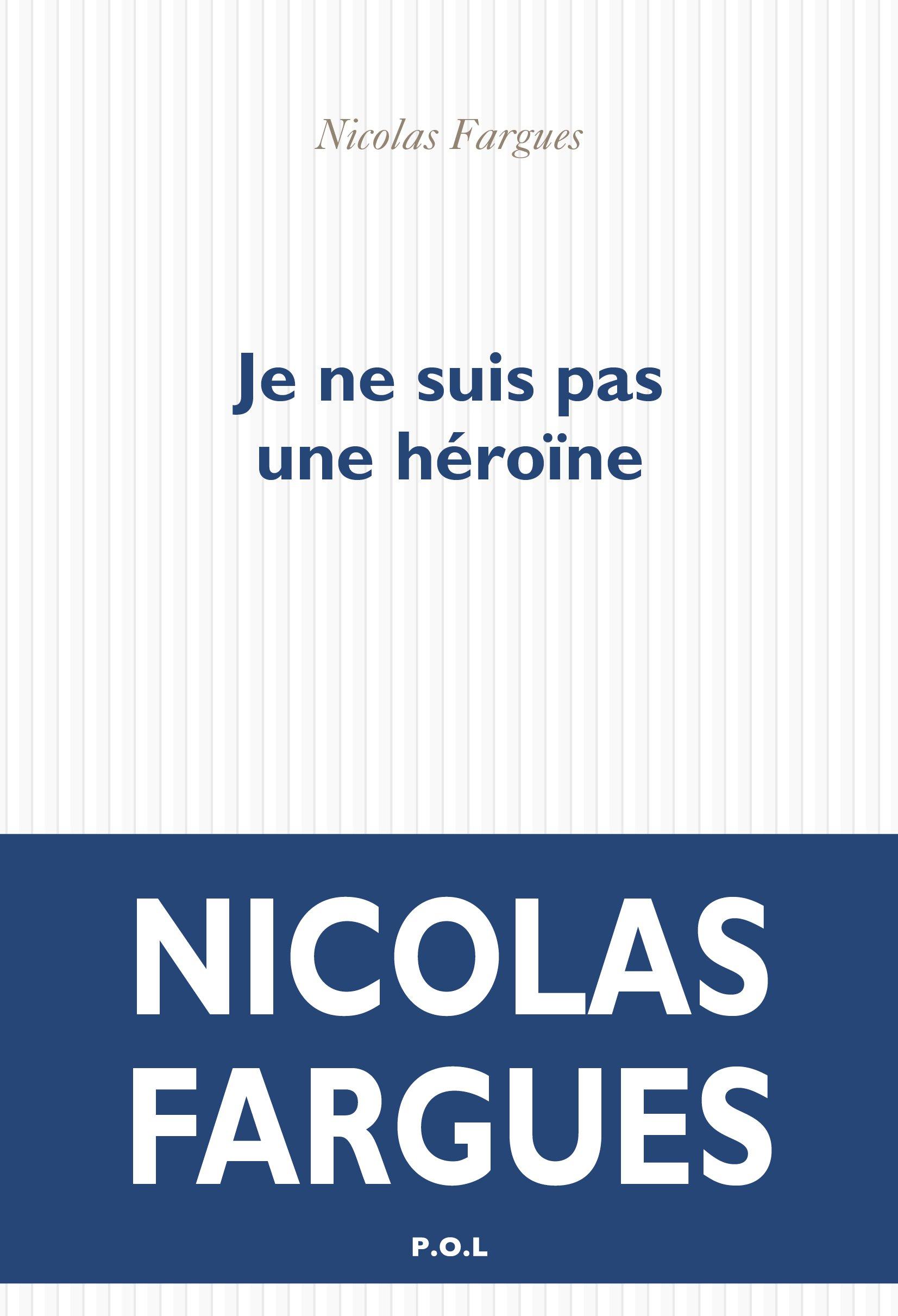 Je ne suis pas une héroïne |