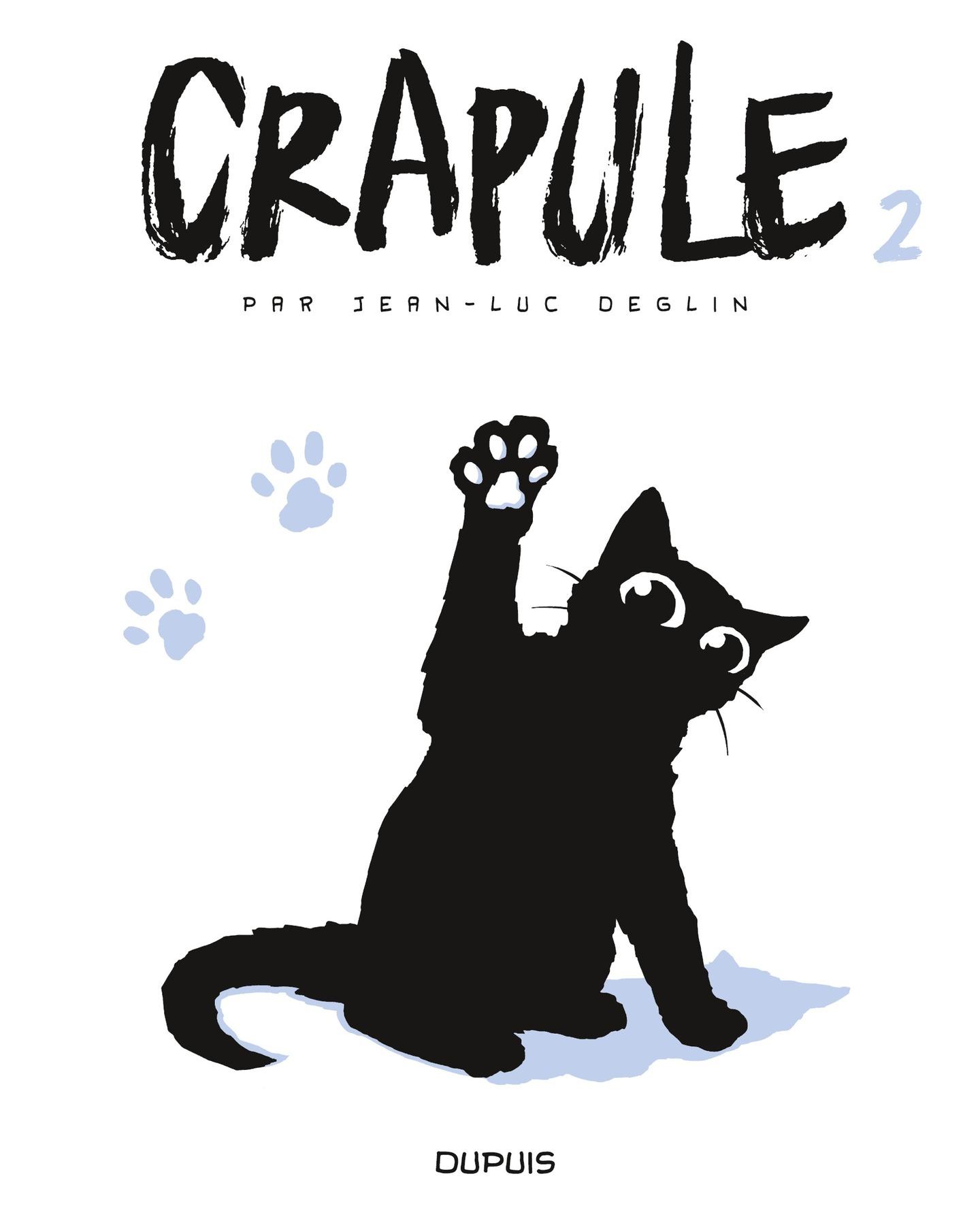 Crapule - tome 2