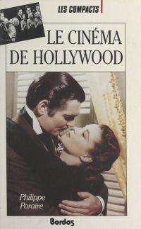 Le cinéma de Hollywood