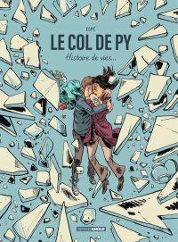Le col de Py - Histoire complète | Espé (1974-....). Auteur