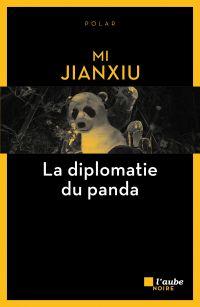 La diplomatie du panda | MI, Jianxiu. Auteur
