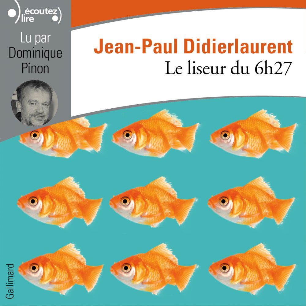 Le liseur du 6h27 | Didierlaurent, Jean-Paul. Auteur